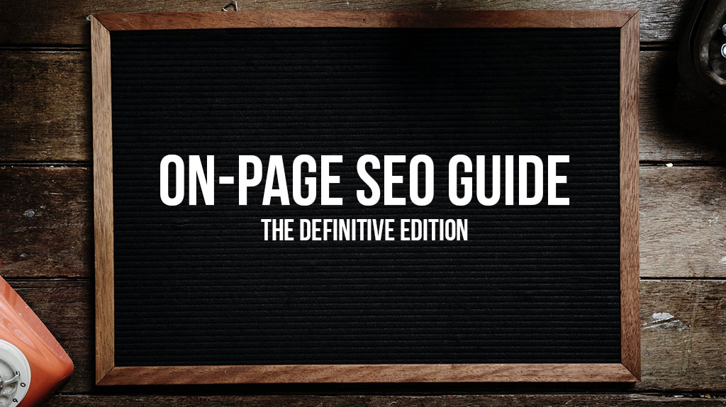 On-Page Optimization Guide – Techniques for On-Page SEO