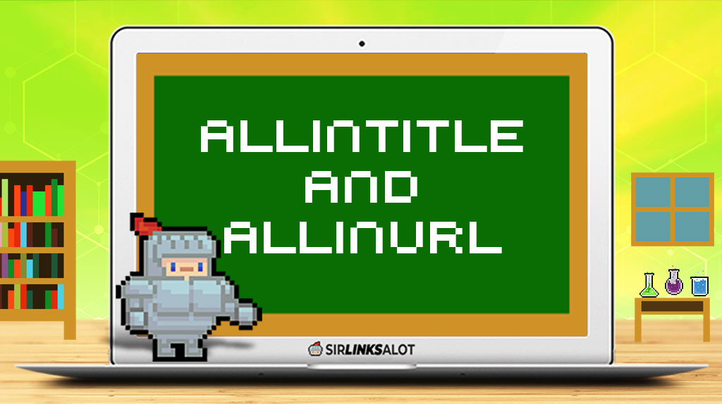 Allinurl and Allintitle Keyword Research Hack