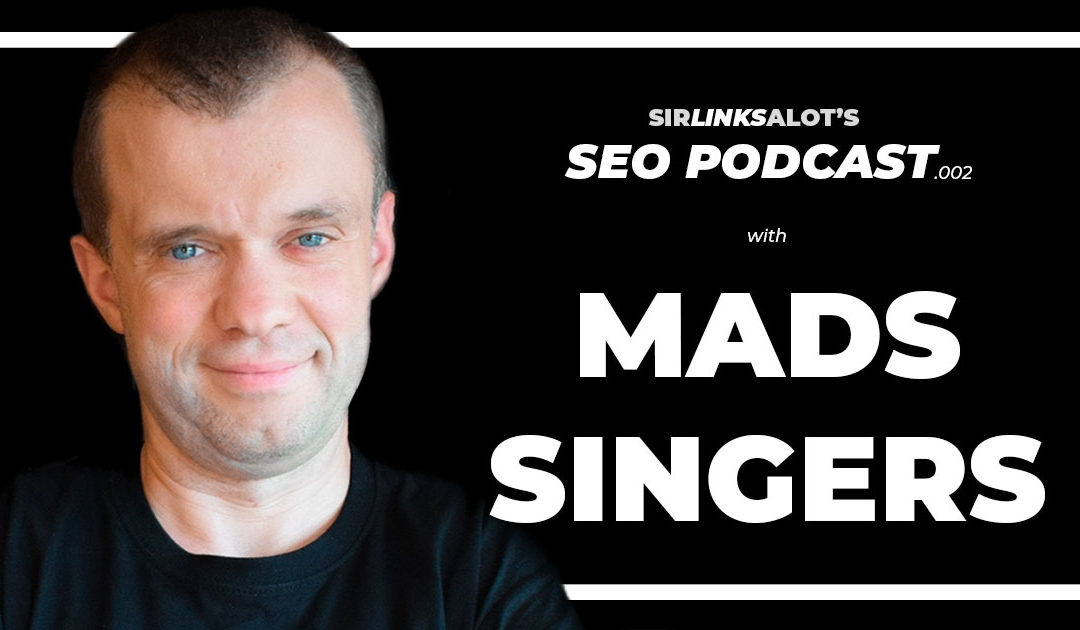 SEO Podcast .002 – Mads Singers on SEO Management and Scaling
