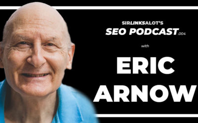 SEO Podcast .004 – Eric Arnow – The Oldest Dude in SEO