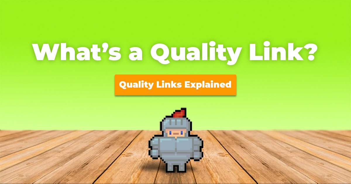 Find out what makes a quality backlink.