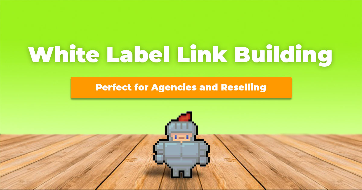 SirLinksalot's white label link building services explained.