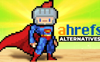 The 15 Best Ahrefs Alternatives (Free and Paid)