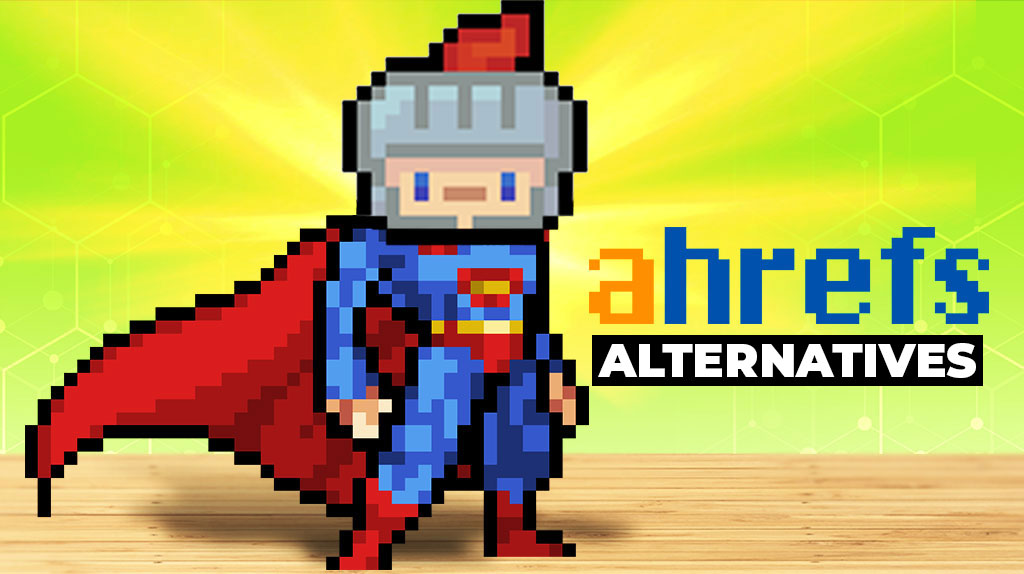 Free and paid alternatives to Ahrefs.