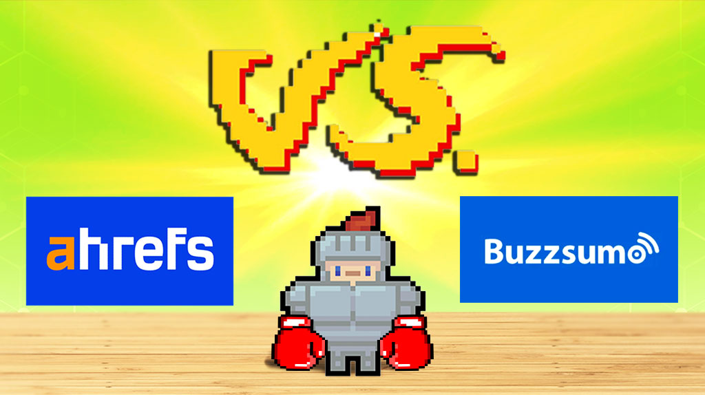 A comparison between Buzzsumo and Ahrefs.