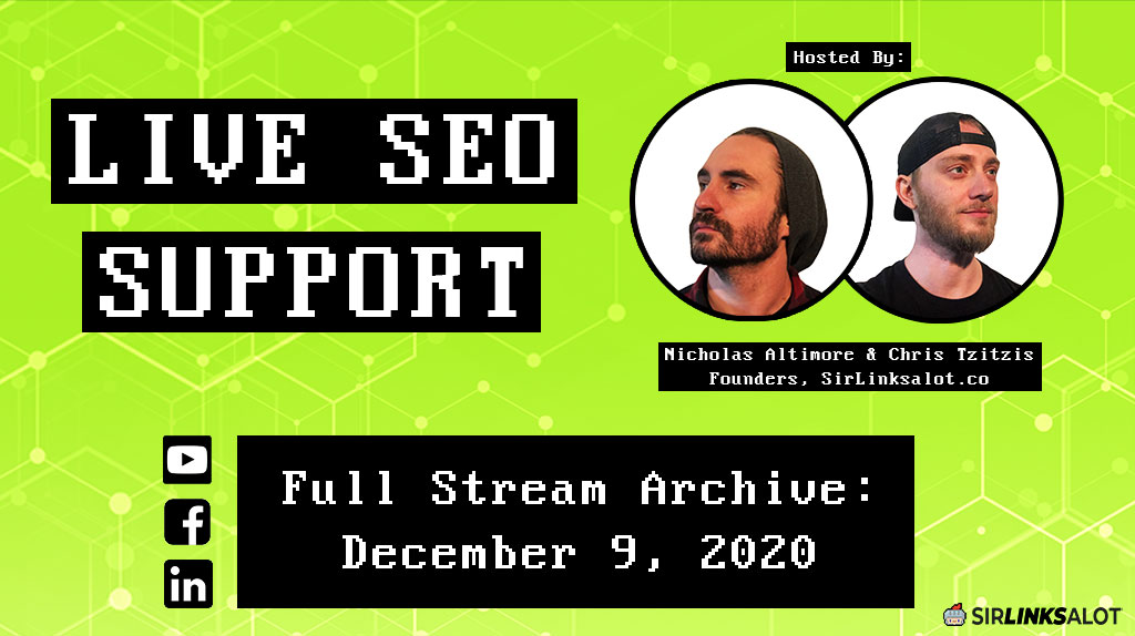 Live SEO Support 12/9/20 – Full Episode