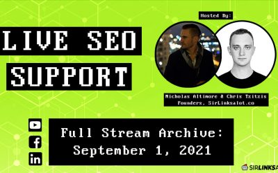 Live SEO Support 9/1/21 – Full Episode