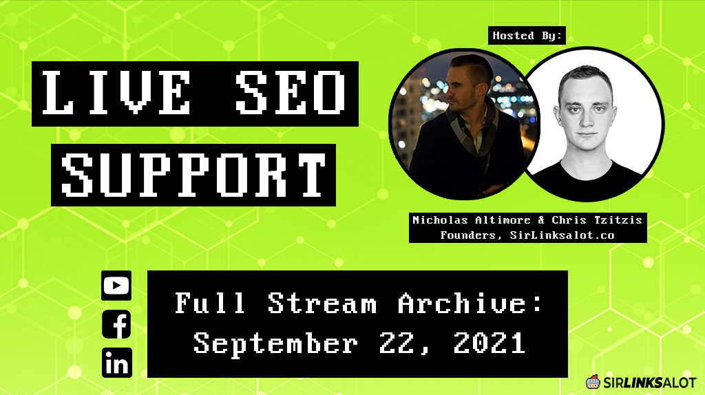 Live SEO Support 9/22/21 – Full Episode